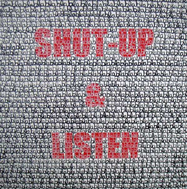 Shut Up &  Listen - White, Black, and Red
